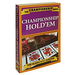 Championship Hold'em by T.J. Cloutier