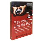 Play Poker Like the Pros Book by Phil