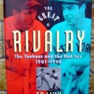 The Great Rivalry Yankees & Red Sox 1901-1990 Book Linn