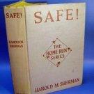 Safe! The Home Run Series Baseball Book H Sherman 1928