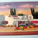 Del Camino Coffee Shop El Paso, Texas Linen Postcard