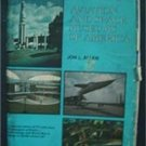 Aviation and Space Museums of America by Jon Allen 1975 Illustrated