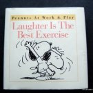 Laughter is the Best Exercise Snoopy Peanuts at Work and Play Book 1997