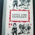 Vintage Little Lord Fauntleroy Book Junior Deluxe Edition 1954