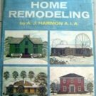 The Guide To Home Remodeling Book by A Harmon 1966