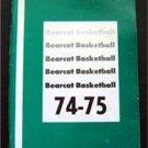 Northwest Missouri State University 1974-75 Bearcat Basketball Guide NCAA Div II