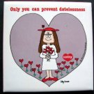 Humorous Comic Strip Cathy Tile Plaque Only You Can Prevent Datelessness 1983