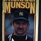 Thurman Munson An Autobiography Baseball Book by Martin Appel 1978 NY Yankees