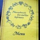 Circa 1960s Massachusetts Eye & Ear Infirmary Menu Charles St Boston Mass