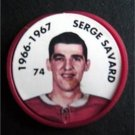 1966-1967 NHL Hockey Coin # 74 Serge Savard Montreal Canadiens