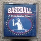 Baseball A Presidential Sport Fac Autographed in Case