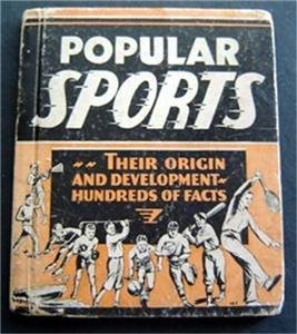 Vintage 1935 Popular Sports Their Origin and Development Book by Frank Collins