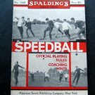 1933 Spalding's Speedball Official Playing Rules & Coaching Hints Booklet