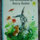 The Advetures of Henry Rabbit Golden Star Library 1967 # 6081
