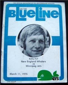 Blue Line WHA Hockey Magazine N Eng Whalers vs Winnipeg Jets Bobby Hull Mar 1975