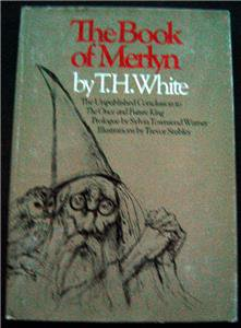 The Book of Merlyn by T H White 1977 Hardcover