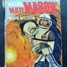 Major Matt Mason Moon Mission Big Little Book 1968 #2022 Whitman
