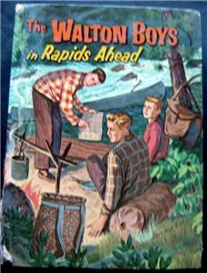 The Walton Boys in Rapids Ahead Book Whitman 1958 HC # 1525 Maine