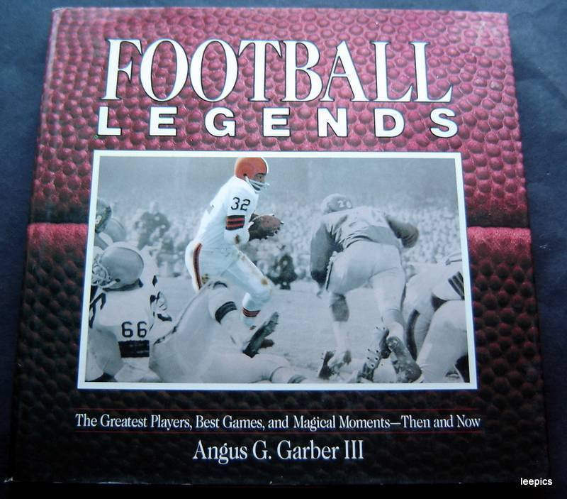Football Legends Book by Angus Garber III 1988 Greatest Players Games Moments