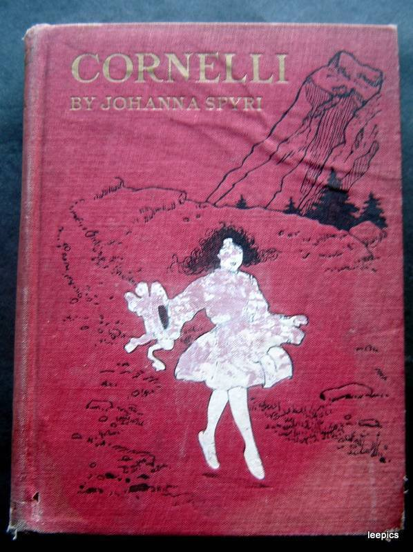 Vintage Cornelli Book by Johanna Spyri Heidi 1920 with Maria Kirk Color Plates
