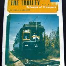 The TROLLEY Triumph of Transport By W. Moedinger Booklet 1971 Softcover