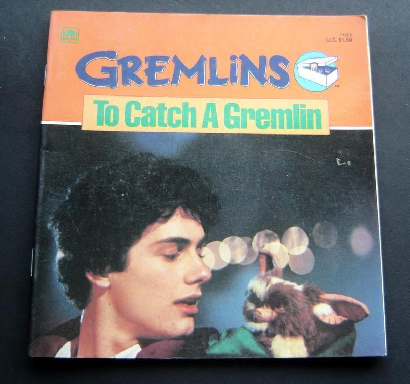 Gremlins To Catch a Gremlin Book by Michael Teitelbaum 1984 Golden Movie