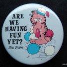 """Are We Having Fun Yet? Garfield the Cat Jim Davis PIN 1 3/4"""" Diam"""