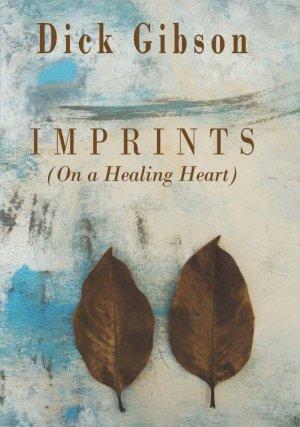 Imprints (On a Healing Heart)