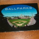 Ballparks by Mark Sandalow & Jim Sutton