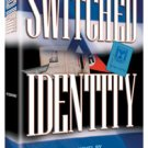Switched Identity, A Novel by A.B. Yishai