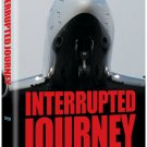 Interrupted Journey, A Novel by Rachel Schorr