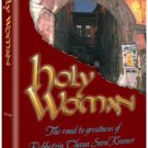 Holy Woman, The road to greatness of Rebbetzin Chaya Sara Kramer