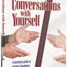 Conversations With Yourself