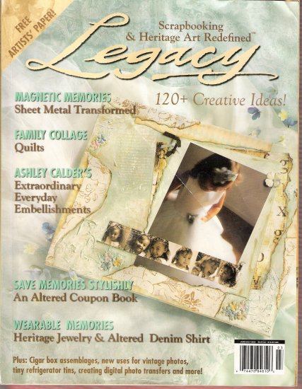 July 2006 Legacy Magazine embellishments collage quilts sheet metal