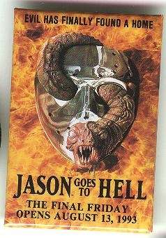 """Jason Goes to Hell (Friday the 13th) movie promo promotional pin button, 1993, 2"""" x 3"""""""