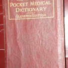 American Pocket Medical Dictionary 11th ed. 1920 WB Saunders Co.