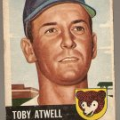 1953 Topps baseball card #23 Toby Atwell Good condition, Chicago Cubs