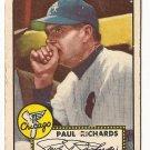 1952 (original) Topps baseball card #305 Paul Richards VG