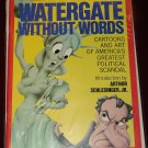 1975 Rolling Stone Special - Watergate Without Words softcover satire cartoon book NM