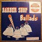 "Barber Shop Ballads 10"" LP record album, EX, 1950's"