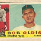1960 Topps baseball card #361 Bob Oldis Good, Pittsburgh Pirates