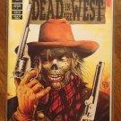 Dead in the West #1 comic book - Dark Horse comics