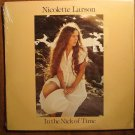 Nicolette larson: In The Nick Of Time LP vinyl record album 33rpm, 1979