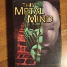 This Metal Mind animated music VHS video tape movie film, a Cyber rollercoaster ride
