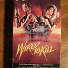 Wired To Kill VHS video tape movie film, Emily Longstreth, Devin Hoelscher, Merritt Butrick