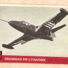 1956 Topps Jets card #95 Grummann F9F-Panther, US Navy Fighter