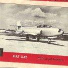 1956 Topps Jets card #5 Fiat G.82, Italian Jet Trainer