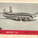 1956 Topps Jets card #112 Breguet 763, French Airliner