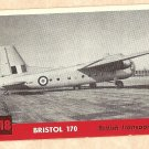 1956 Topps Jets card #218 Bristol 170, British Transport