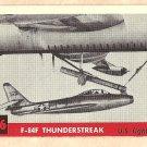 1956 Topps Jets card #146 F-84F Thunderstreak, US Fighter